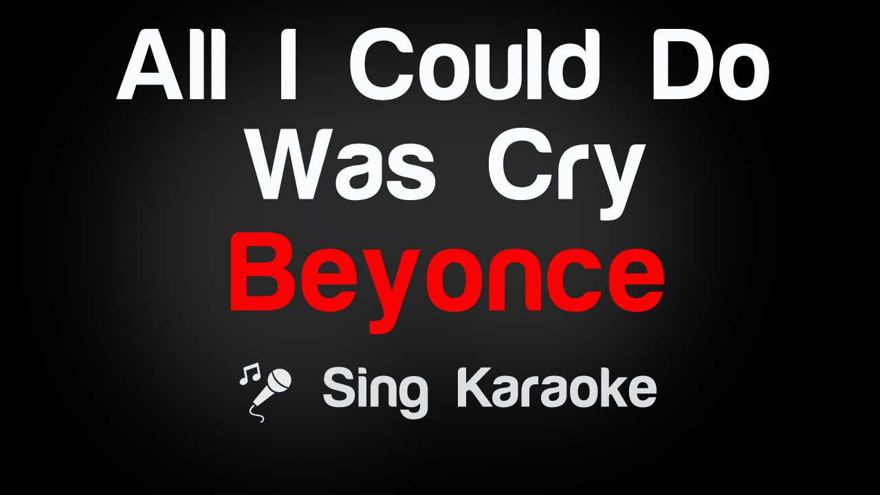 all i do is cry beyonce